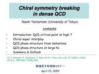 Chiral symmetry breaking  in dense QCD