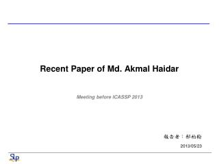 Recent Paper of Md.  Akmal Haidar