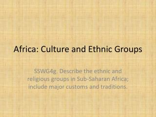 Africa: Culture and  Ethnic Groups