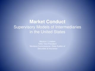 Market Conduct Supervisory Models of Intermediaries in the United States