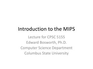 Introduction to the MIPS