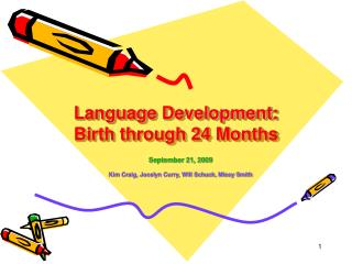 Language Development: Birth through 24 Months