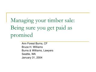 Managing your timber sale: Being sure you get paid as promised