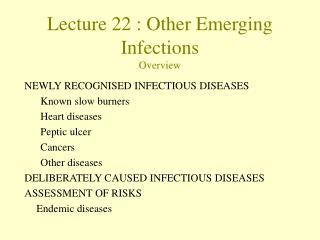 Lecture  22  :  Other Emerging Infections  Overview