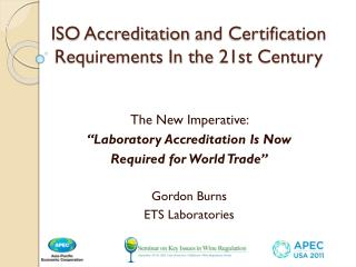 ISO Accreditation and Certification Requirements In the 21st Century