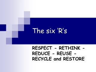 The six 'R's