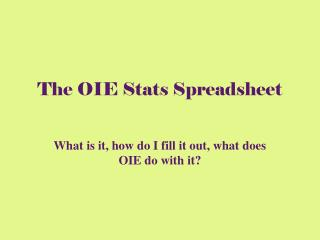 The OIE Stats Spreadsheet