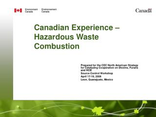 Canadian Experience – Hazardous Waste Combustion