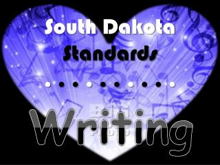 South Dakota  Standards .  . .  .  . .  .  . .  .