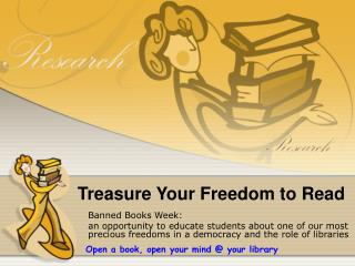 Treasure Your Freedom to Read