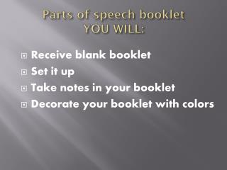 Parts of speech booklet YOU WILL: