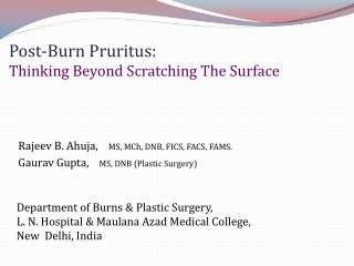 Post-Burn Pruritus: Thinking Beyond Scratching The Surface