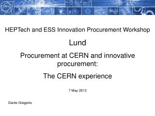 HEPTech  and ESS Innovation Procurement Workshop Lund