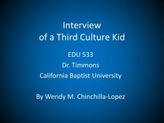Interview  of a Third Culture Kid