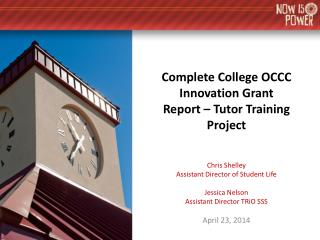 Complete College OCCC Innovation Grant Report – Tutor Training Project