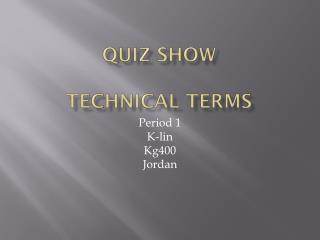 Quiz show  Technical terms
