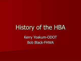History of the HBA
