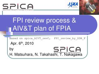 FPI  review process & AIV&T plan of FPIA