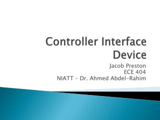 Controller Interface  D evice