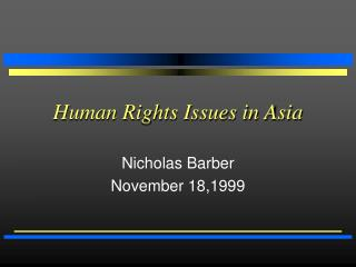 Human Rights Issues in Asia