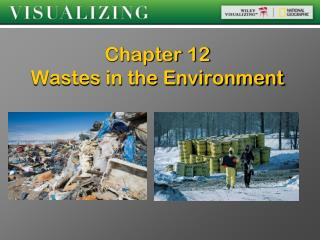 Chapter 12  Wastes in the Environment