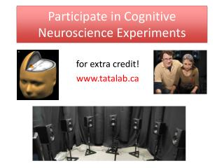 Participate in Cognitive Neuroscience Experiments