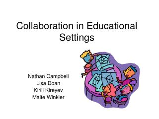 Collaboration in Educational Settings