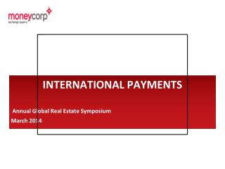 Annual Global Real Estate Symposium March 2014