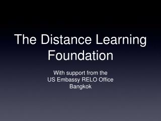 The Distance Learning Foundation