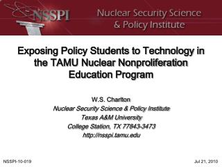 Exposing Policy Students to Technology in the TAMU Nuclear Nonproliferation Education Program