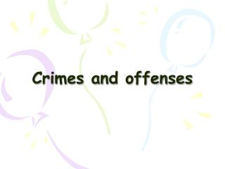 Crimes and offenses