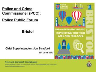 Police and Crime Commissioner (PCC):  Police Public Forum Bristol