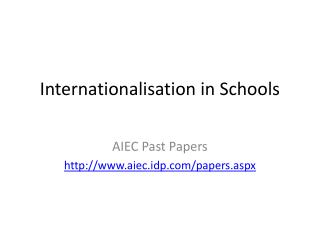 Internationalisation in Schools