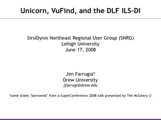 Unicorn, VuFind, and the DLF ILS-DI