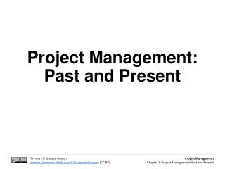 Project Management: Past and Present