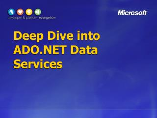 Deep Dive into ADO.NET Data Services