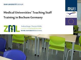 Medical Universities' Teaching Staff Training in Bochum Germany