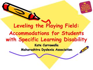 Leveling the Playing Field: Accommodations for Students with Specific Learning Disability