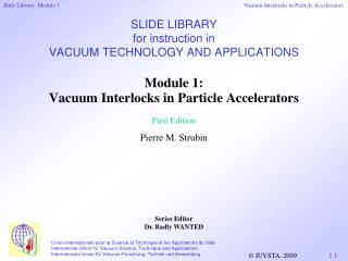 SLIDE LIBRARY  for instruction in  VACUUM TECHNOLOGY  AND  APPLICATIONS