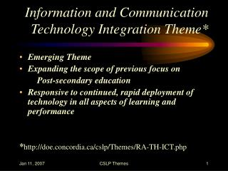 Information and Communication Technology Integration Theme*