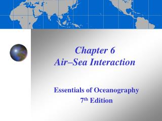 Chapter 6  Air –Sea Interaction