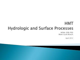 HMT Hydrologic and Surface Processes