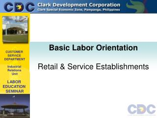 CUSTOMER  SERVICE  DEPARTMENT Industrial  Relations  Unit LABOR  EDUCATION  SEMINAR