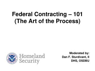 Federal Contracting – 101 (The Art of the Process)