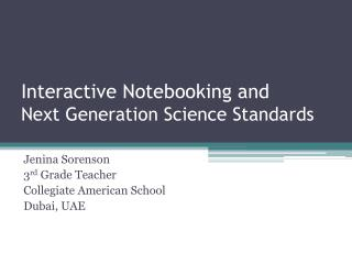 Interactive Notebooking and  Next Generation Science Standards