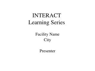 INTERACT  Learning Series