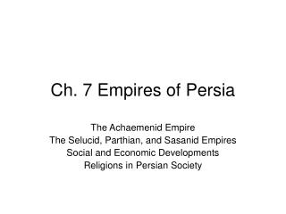 Ch. 7 Empires of Persia