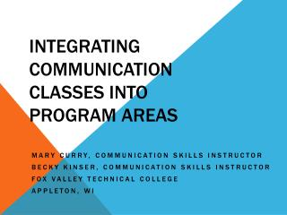 Integrating Communication Classes into Program Areas