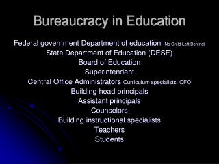 Bureaucracy in Education