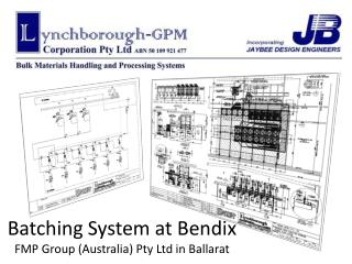Batching System at Bendix FMP Group (Australia) Pty Ltd in Ballarat